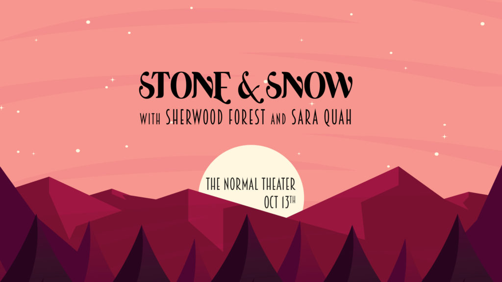 Stone & Snow Sherwood Forest Sara Quah The Normal Theater