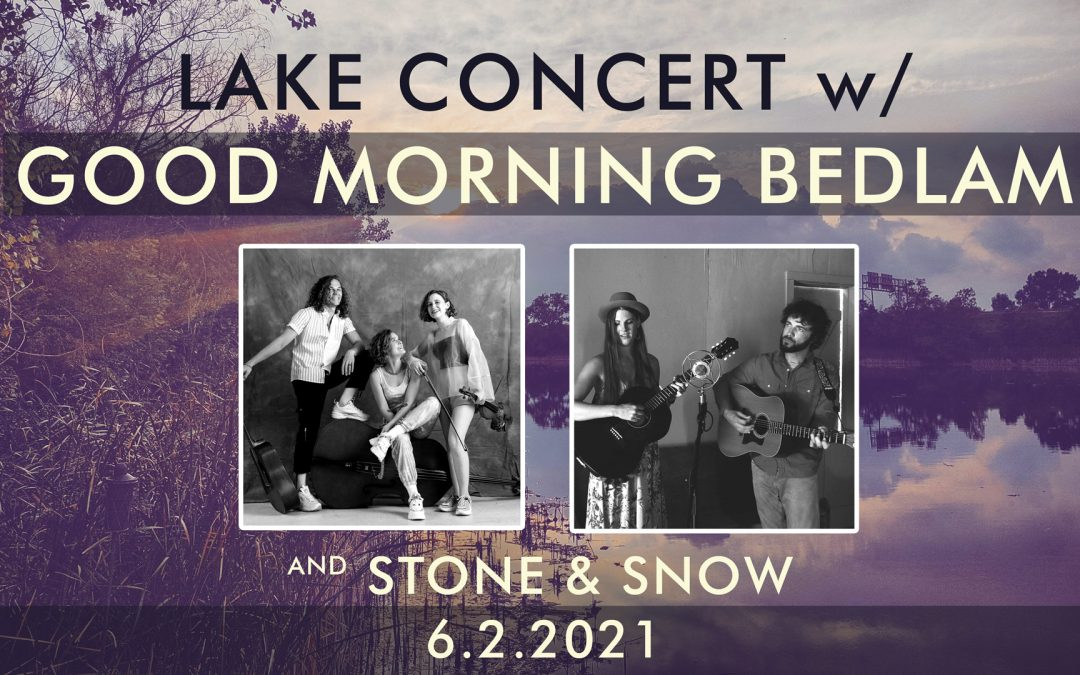 Lake Concert – June 2nd!